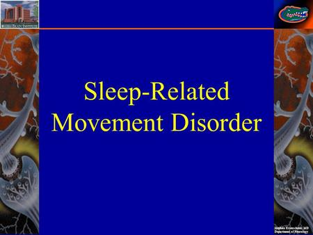 Sleep-Related Movement Disorder