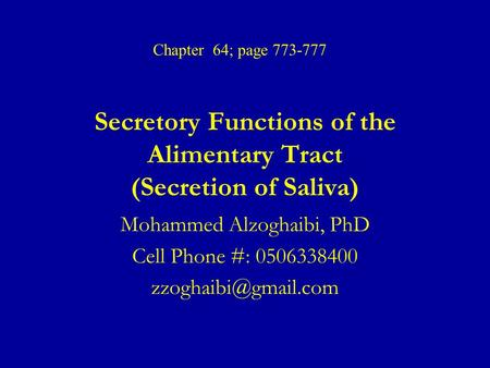 Secretory Functions of the Alimentary Tract (Secretion of Saliva)
