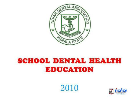 SCHOOL DENTAL HEALTH EDUCATION 2010 TEETH (]Ãv)