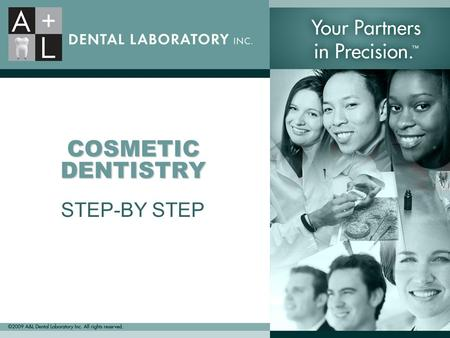 COSMETIC DENTISTRY STEP-BY STEP. Planning for Success A Guide to Achieving Perfect, Satisfying Results.