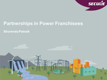 Partnerships in Power Franchisees