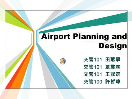 L/O/G/O www.themegallery.com Airport Planning and Design 101 100.