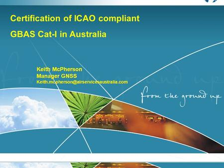 Certification of ICAO compliant GBAS Cat-I in Australia