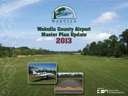 Purpose To update the existing master plan To present development options for the airport To create an airport layout plan to document current and future.