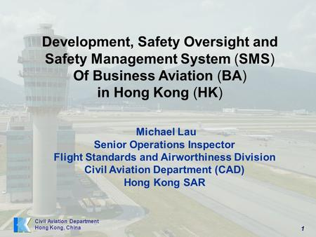 Development, Safety Oversight and