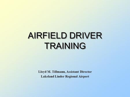 AIRFIELD DRIVER TRAINING