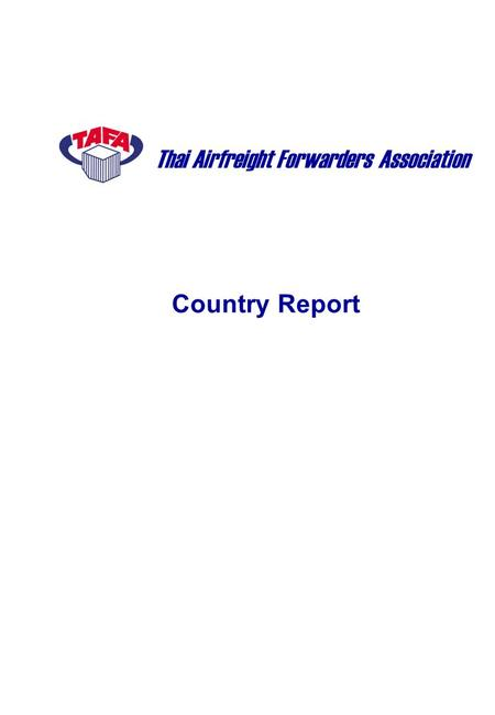 Country Report Thai Airfreight Forwarders Association.
