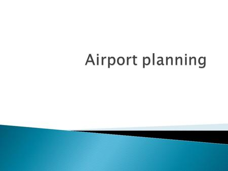 Airport planning.