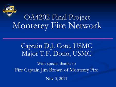 OA4202 Final Project Monterey Fire Network