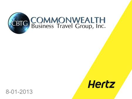 8-01-2013. TODAYS JOURNEY Car Rental Industry Whats New at Hertz Our Partnership Today Our Partnership Tomorrow.