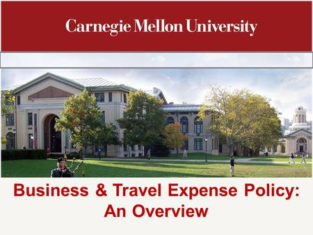 Business & Travel Expense Policy: An Overview. 2 Agenda General Information Roles and Responsibilities Business and Travel Expense Policy Overview Purpose.