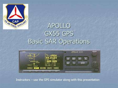 APOLLO GX55 GPS Basic SAR Operations