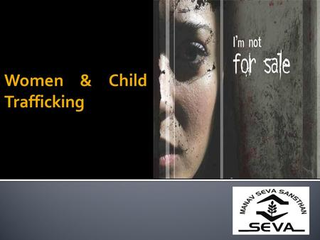 Women & Child Trafficking