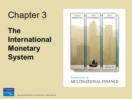 The International Monetary System