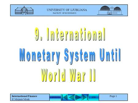 9. International Monetary System Until World War II