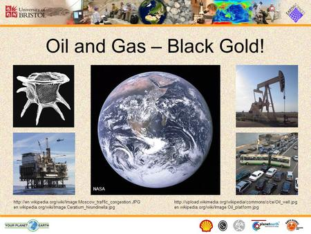 Oil and Gas – Black Gold!