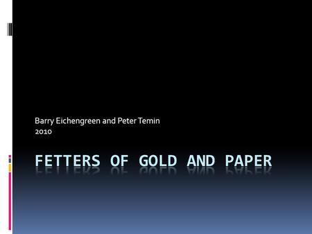 Barry Eichengreen and Peter Temin 2010. Introduction 2008-2009 we avoided a catastrophe like the Great Depression Thanks to aggressive use of monetary.