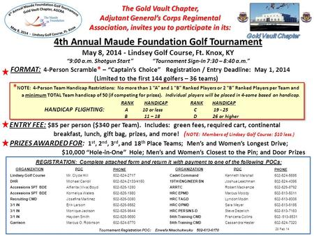 The Gold Vault Chapter, Adjutant Generals Corps Regimental Association, invites you to participate in its: 4th Annual Maude Foundation Golf Tournament.