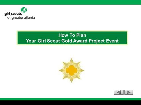 How To Plan Your Girl Scout Gold Award Project Event.