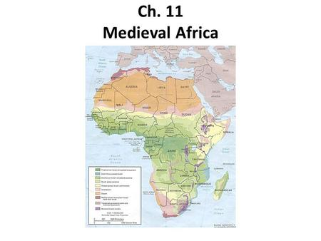 Ch. 11 Medieval Africa.