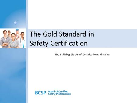 The Gold Standard in Safety Certification