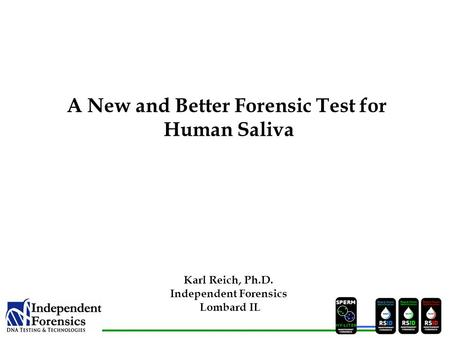 A New and Better Forensic Test for Independent Forensics