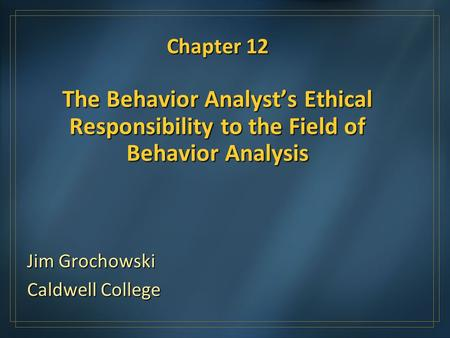 And behavior analyst onlineorg are mistaken