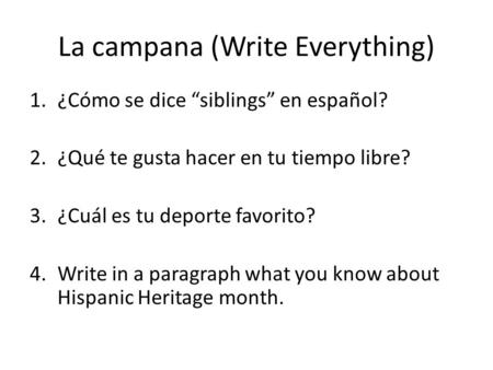 La campana (Write Everything)