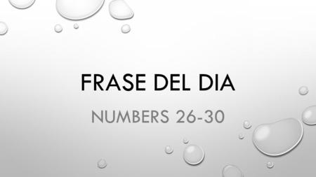 FRASE DEL DIA NUMBERS 26-30. TENGO UN RESFRIADO THANE-G0/OON/REST-FREE-AH-DOUGH I HAVE A COLD WHEN I AM SNEEZING, COUGHING, AND HAVE A RUNNY NOSE--I CAN.