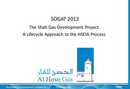 SOGAT 2012 The Shah Gas Development Project