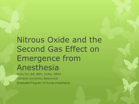 Nitrous Oxide and the Second Gas Effect on Emergence from Anesthesia