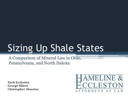 A Comparison of Mineral Law in Ohio, Pennsylvania, and North Dakota