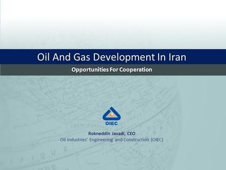 Oil And Gas Development In Iran