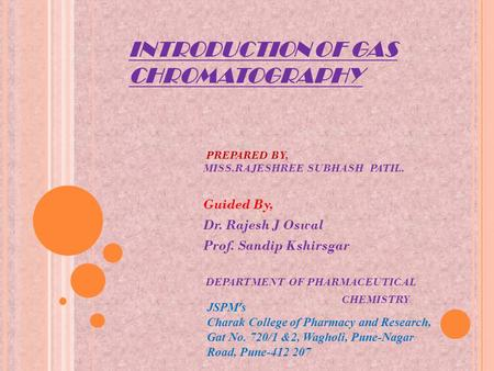 INTRODUCTION OF GAS CHROMATOGRAPHY
