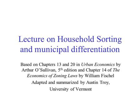 Lecture on Household Sorting and municipal differentiation