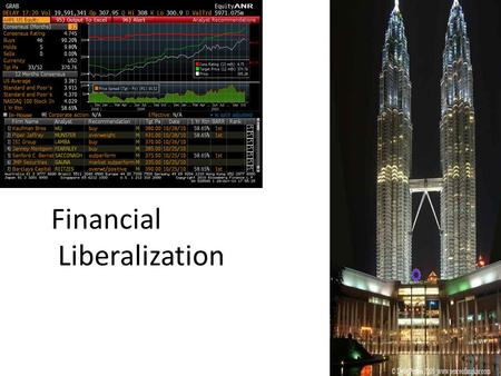 Financial Liberalization