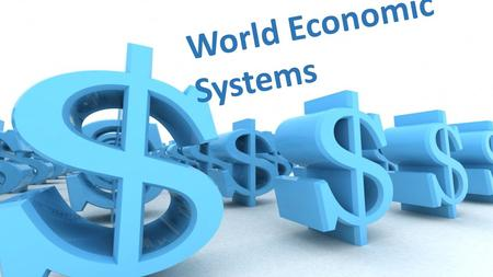World Economic Systems