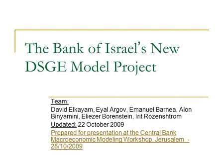 The Bank of Israel's New DSGE Model Project