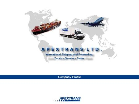 Company Profile. COMPANY Apextrans was founded in 1982 by Mr Ernst Weber. We are proud to have been, already at that time, the first forwarding company.