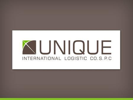 exploring logistic opportunities To provide our customers with the best logistic solutions and to remain a key player in the regions we operate in Our.