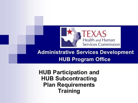 HUB Participation and HUB Subcontracting Plan Requirements Training