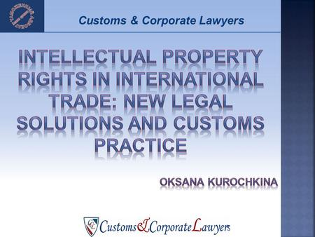 Customs & Corporate Lawyers. Whats new Customs & Corporate Lawyers.