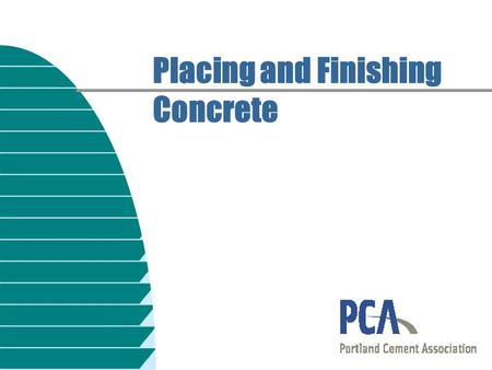 Placing and Finishing Concrete