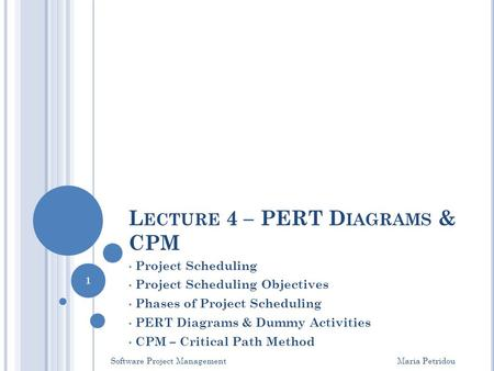 Lecture 4 – PERT Diagrams & CPM