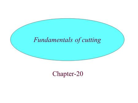 Fundamentals of cutting