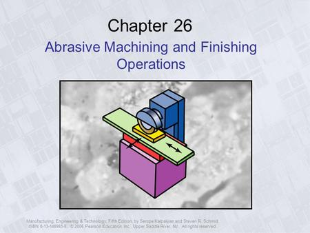 Abrasive Machining and Finishing Operations