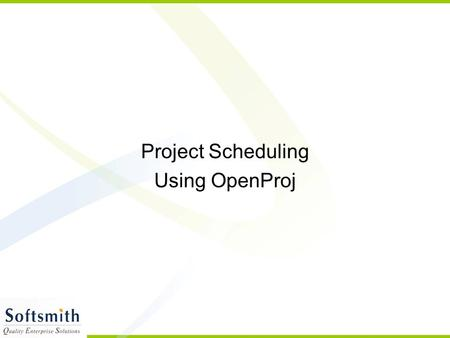 Project Scheduling Using OpenProj. Project Portfolio Management PPM – Project Portfolio Management Every company executes a set of tasks, that can be.