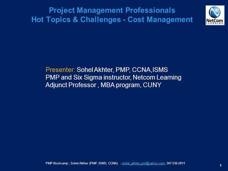 PMP Bootcamp, Sohel Akhter (PMP, ISMS, CCNA) -  1 Project Management Professionals Hot.