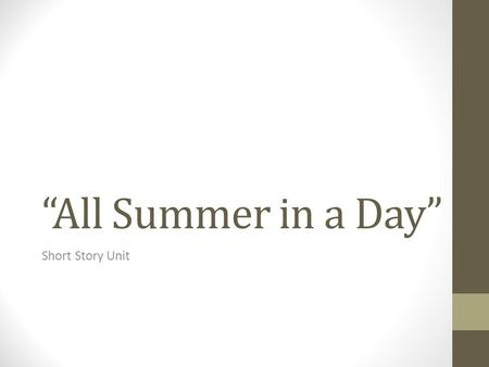 """All Summer in a Day"" Short Story Unit."