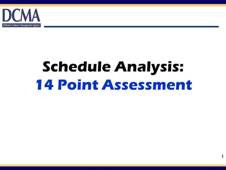 Schedule Analysis: 14 Point Assessment
